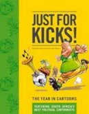 - Just for Kicks: The Year in Cartoons - 9781770099265 - V9781770099265