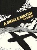 Suzuki, Oji - Single Match - 9781770460096 - V9781770460096