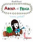 Ricard, Anouk - Anna and Froga: Wanna Gumball? - 9781770460706 - V9781770460706