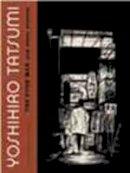 Tatsumi, Yoshihiro - The Push Man and Other Stories - 9781770460768 - V9781770460768