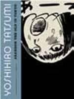 Tatsumi, Yoshihiro - Abandon the Old in Tokyo - 9781770460775 - V9781770460775