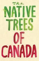 Shapton, Leanne - Native Trees of Canada: A Postcard Set: Postcard set with 30 postcards - 9781770462137 - V9781770462137