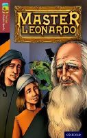 Downey, Glen, Arnold, Jayn - Oxford Reading Tree TreeTops Graphic Novels: Level 15: Master Leonardo - 9781770582903 - V9781770582903