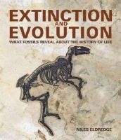 Eldredge, Niles - Extinction and Evolution: What Fossils Reveal About the History of Life - 9781770853591 - V9781770853591