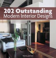 Serrats, Marta - 202 Outstanding Modern Interior Designs - 9781770855700 - V9781770855700