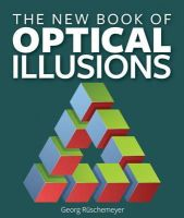 Ruschemeyer, Georg - The New Book of Optical Illusions - 9781770855922 - V9781770855922
