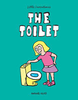 Fejto, Raphael - The Toilet (Little Inventions) - 9781770857506 - V9781770857506
