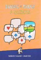 Seagram, Barbara, Bird, David - Bidding at Bridge: A Quizbook - 9781771400183 - V9781771400183
