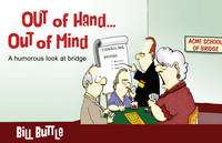 Buttle, Bill - Out of Hand... Out of Mind - 9781771400305 - V9781771400305