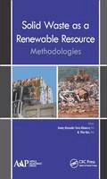 . Ed(s): Albanese, Jimmy Alexander Faria; Ruiz, M. Pilar - Solid Waste as a Renewable Resource - 9781771882439 - V9781771882439