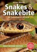 Marais, Johan - Snakes & Snakebite in Southern Africa - 9781775840237 - V9781775840237