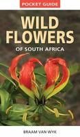 van Wyk, Braam - Pocket Guide: Wild Flowers of South Africa - 9781775841661 - V9781775841661