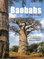 Petignat, Andry - Baobabs of the World: The upside-down trees of Madagascar, Africa and Australia - 9781775843702 - V9781775843702