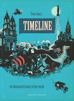 Peter Goes - Timeline: A Visual History of Our World (Gecko Press Titles) - 9781776570690 - V9781776570690