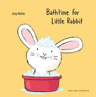 Muhle, Jorg - Bathtime for Little Rabbit - 9781776571376 - V9781776571376