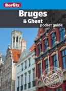 Berlitz - Berlitz: Bruges & Ghent Pocket Guide (Berlitz Pocket Guides) - 9781780041285 - V9781780041285