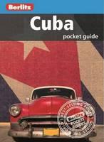 APA Publications Limited, Berlitz - Berlitz: Cuba Pocket Guide (Berlitz Pocket Guides) - 9781780041797 - V9781780041797