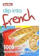 Berlitz Publishing - Dip into French: 1,000 words and phrases for everyday use - 9781780042596 - V9781780042596