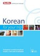 Berlitz Publishing - Berlitz Korean For Your Trip (Korean Edition) - 9781780044125 - V9781780044125