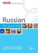 Berlitz Publishing - Berlitz Russian For Your Trip (Russian Edition) - 9781780044132 - V9781780044132