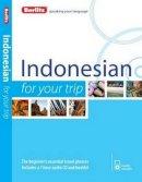 Berlitz - Berlitz Indonesian For Your Trip - 9781780044217 - V9781780044217