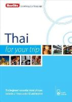 Berlitz - Berlitz Language: Thai For Your Trip (Berlitz For Your Trip) - 9781780044446 - V9781780044446
