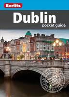 Berlitz - Berlitz: Dublin Pocket Guide (Berlitz Pocket Guides) - 9781780047706 - V9781780047706