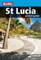 Berlitz - Berlitz: St Lucia Pocket Guide (Berlitz Pocket Guides) - 9781780048307 - V9781780048307