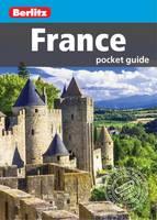 Berlitz - Berlitz Pocket Guide France (Berlitz Pocket Guides) - 9781780049502 - V9781780049502