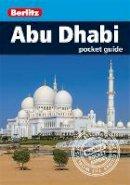 Berlitz - Berlitz Pocket Guide Abu Dhabi (Berlitz Pocket Guides) - 9781780049861 - V9781780049861