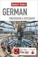 Guides, Insight - Insight Guides Phrasebooks: German (Insight Phrasebooks) - 9781780058269 - V9781780058269