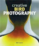 Coster, Bill - CREATIVE BIRD PHOTOGRAPHY - 9781780094472 - V9781780094472