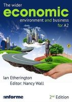 Etherington, Ian - The Wider Economic Environment and Business for A2 - 9781780140063 - V9781780140063