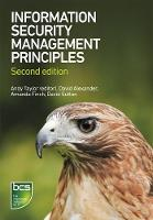Alexander, David; Finch, Amanda; Sutton, David - Information Security Management Principles - 9781780171753 - V9781780171753