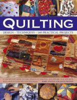 Stanley, Isabel, Watson, Jenny - Quilting: Design, Techniques, 140 Practical Projects - 9781780190914 - V9781780190914