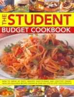 Lucy Doncaster - The Student Budget Cookbook: How to serve up tasty, healthy, easy-to-make and low-cost dishes, with 200 delicious recipes shown in 800 step-by-step photographs - 9781780191058 - V9781780191058