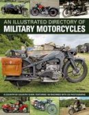 Ware, Pat - An Illustrated Directory of Military Motorcycles - 9781780191287 - V9781780191287
