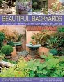Clifton, Joan, Hendy, Jenny - Beautiful Backyards: Courtyards, Terraces, Patios, Decks & Balconies - 9781780191508 - V9781780191508