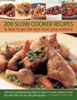 Atkinson, Catherine - 200 Slow Cooker Recipes - 9781780192611 - V9781780192611