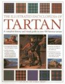 Zaczek, Iain; Phillips, Charles - The Illustrated Encyclopedia of Tartan - 9781780192758 - V9781780192758