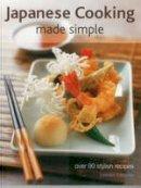 Fukuoka, Yasuko - Japanese Cooking Made Simple: Over 90 stylish recipes - 9781780194165 - V9781780194165
