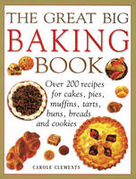 Clements, Carole - The Great Big Baking Book - 9781780194745 - V9781780194745