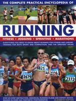 Hufton, Elizabeth - The Complete Practical Encyclopedia of Running - 9781780194790 - V9781780194790