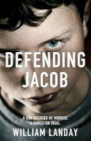 Landay, William - Defending Jacob - 9781780222189 - KAK0011036
