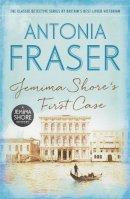 Fraser, Antonia - Jemima Shore's First Case: A Jemima Shore Mystery - 9781780228624 - V9781780228624