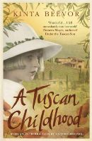 Beevor, Kinta - A Tuscan Childhood - 9781780228648 - V9781780228648