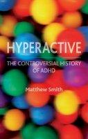 Smith, Matthew - Hyperactive - 9781780230313 - V9781780230313