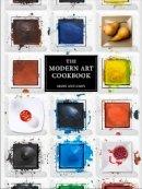 Caws, Mary Ann - The Modern Art Cookbook - 9781780231747 - V9781780231747