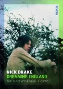 Wiseman-Trowse, Nathan - Nick Drake: Dreaming England (Reaktion Books - Reverb) - 9781780231761 - V9781780231761