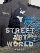 Alison Young - Street Art World - 9781780236704 - V9781780236704